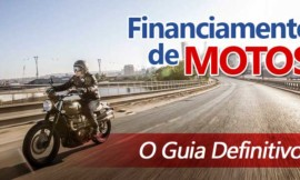 Guia Completo – Financiamento de Motos